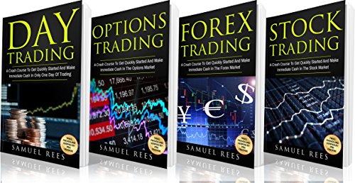 TRADING: The Crash Course: day trading + trading di opzioni + Forex trading + stock trading Corsi di crash per fare cassa immediata con il trading (edizione inglese)