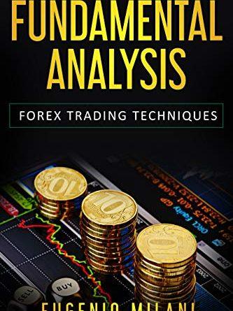 ANALISI FONDAMENTALE: Forex Trading Techniques (English Edition)